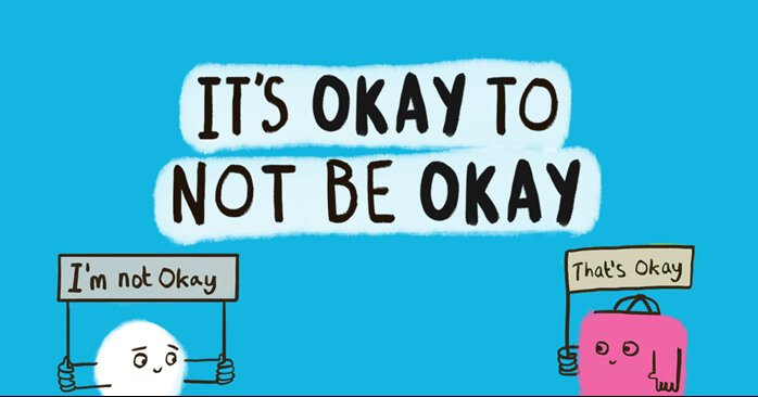 its okay to not be okay mental health sign